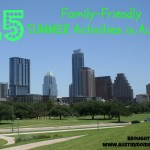 25 Family-Friendly Summer Activities in Austin