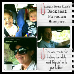 Backseat Boredom Busters: How to have FUN while road tripping with kiddos!