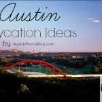 AMB's Top 3 Austin Staycation Ideas