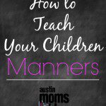 Teaching Your Kids to Mind Their Manners