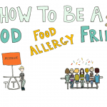 """How to be a Good """"Food Allergy"""" Friend"""