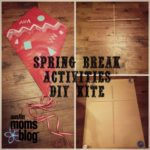 Kid Friendly DIY Activities During Spring Break
