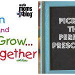 Choosing a Preschool in Austin