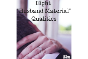 8 Husband Material Qualities