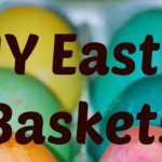 DIY: Alternatives to an Easter Basket