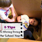 5 Tips to Moving During the School Year