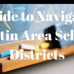 Navigating Austin School Districts