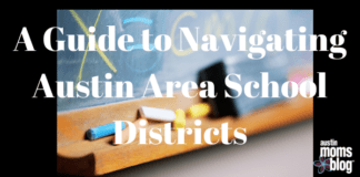 Navigating Austin School Districts, Austin Moms Blog