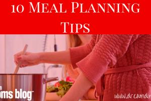 10 Meal Planning Tips, Austin Moms Blog