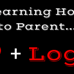 Learning How to Parent… the Loving & Logical Way
