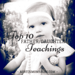 Top 10 Things a Daddy Should Teach His Daughter