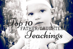 What a Daddy Should Teach His Daughter, Austin Moms Blog