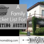 A Family Resource Guide to Visiting Austin