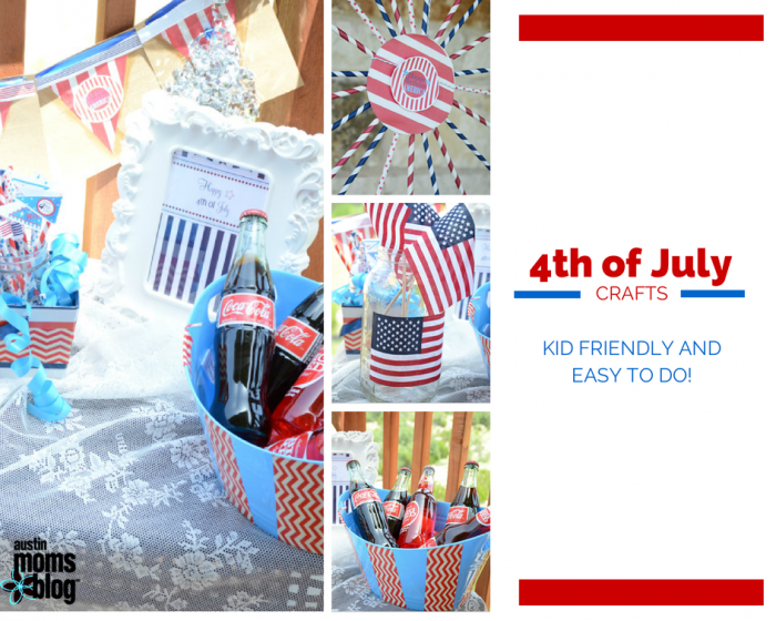 7 Fourth of July crafts on Austin Moms Blog