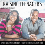 10 Things a Father Should Do With His Teenage Daughter