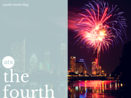 Fourth of July on Austin Moms Blog
