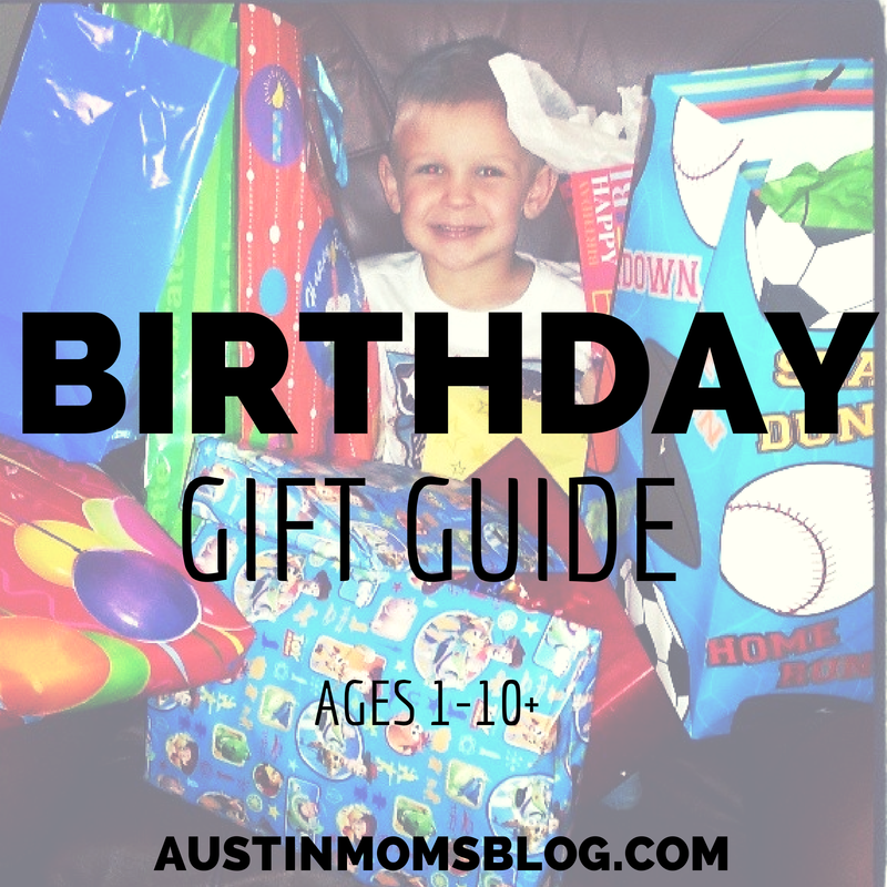 Austin Moms Blog Birthday Gift Guide by Age