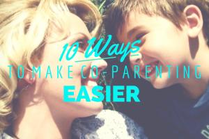10 Ways to Make Co-Parenting Easier, Austin Moms Blog