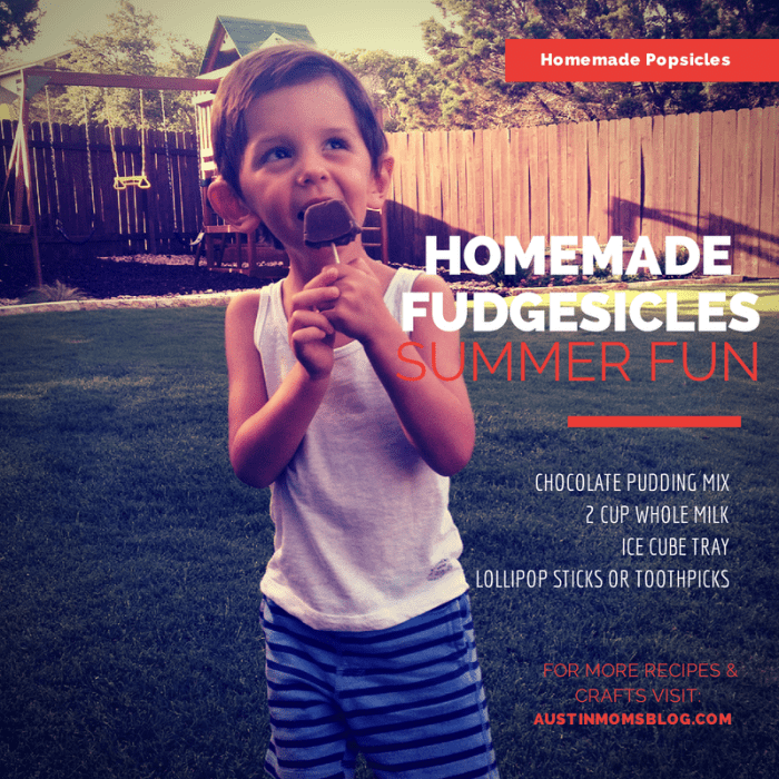 Homemade Fudgesicles, Austin Moms Blog