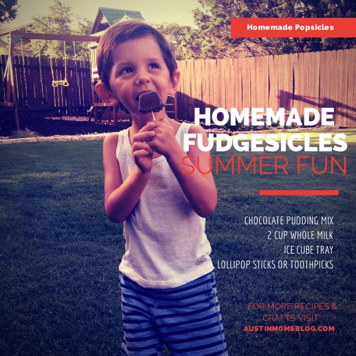 Homemade Fudgesicles, Austin Moms Blog