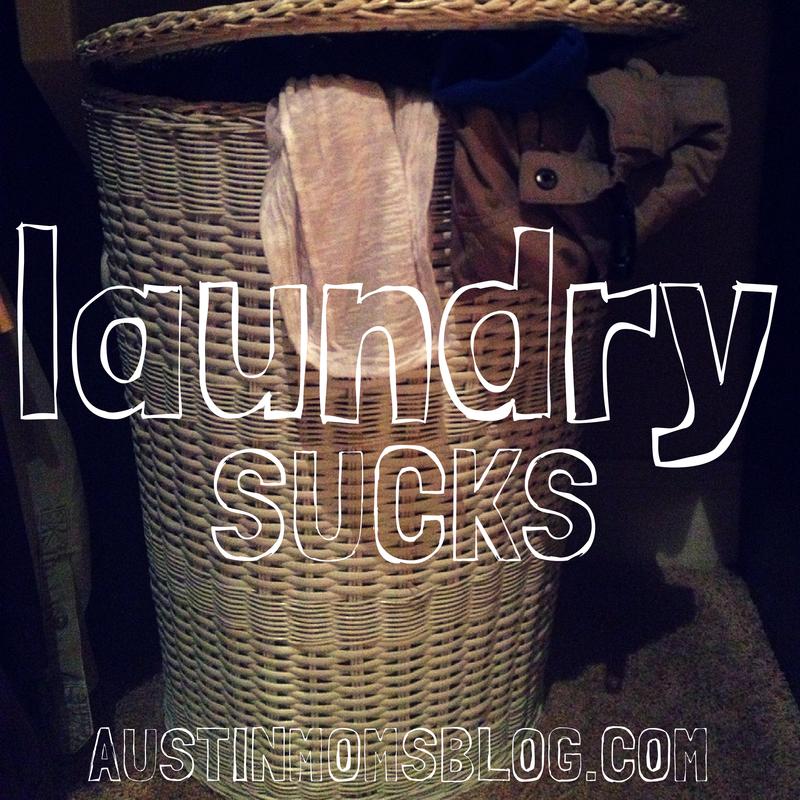 Austin Moms Blog, Laundry Sucks