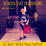 A Dr. Seuss Tradition, Oh the Places You'll Go!