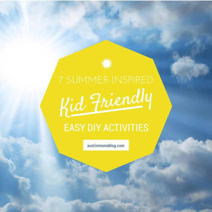 Summer Activities for the Kids, Austin Moms Blog