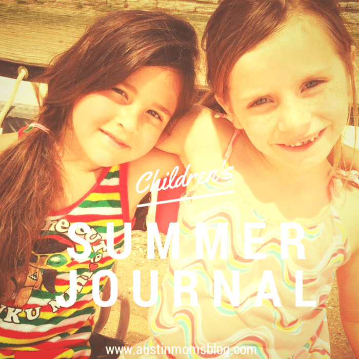 Austin Moms Blog Summer Journaling for the Kids