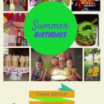 Ideas for Summer Birthdays