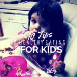 10 Tips to Healthy Eating For Kids