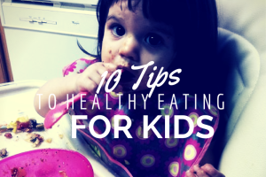 Austin Moms Blog, Healthy Eating, 10 Ways for Kids to Eat Healthy