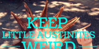 Keep Little Austinites Weird, Austin Moms Blog