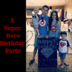 A Super Hero Party: 4 Year Recap