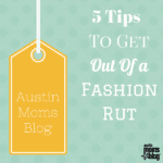 5 Tips To Get Out Of A Fashion Rut + GIVEAWAY