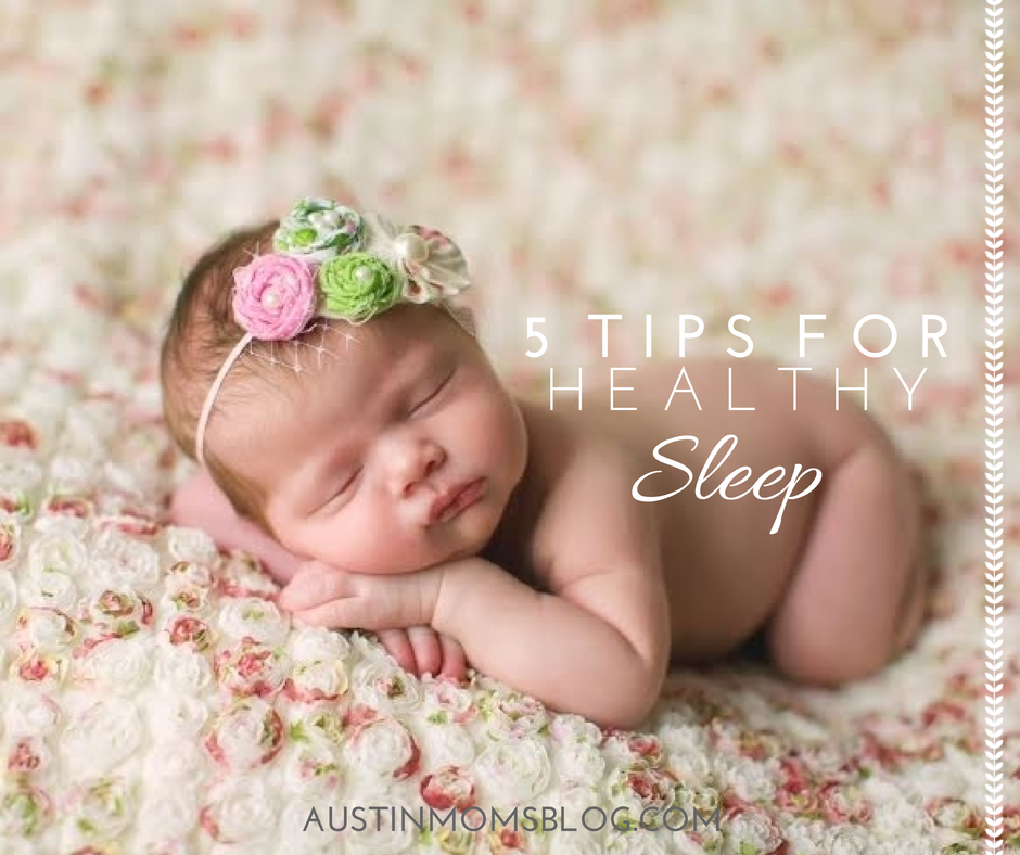 austin-moms-blog-5-tips-for-healthy-sleep