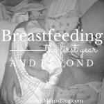 Breastfeeding: What to Expect the First Year & Beyond