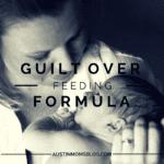 Formula Feeding Guilt