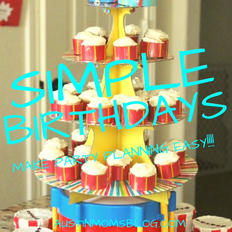 6 Ways to Keep Birthday Parties Simple Easy and Affordable