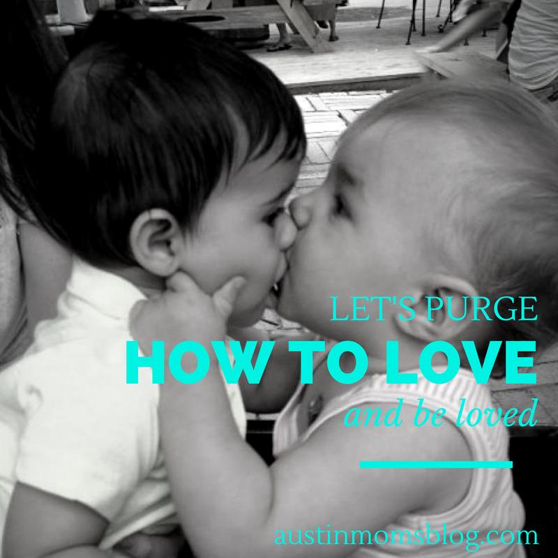 austin-moms-blog-the-purge-love