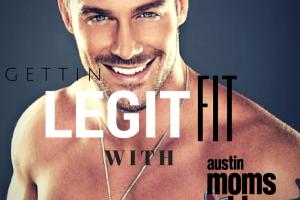 Legit-Fit-Austin-Moms-Blog