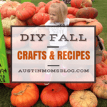 DIY Fall Crafts & Recipes