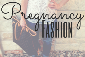 Pregnancy style on Austin Moms Blog
