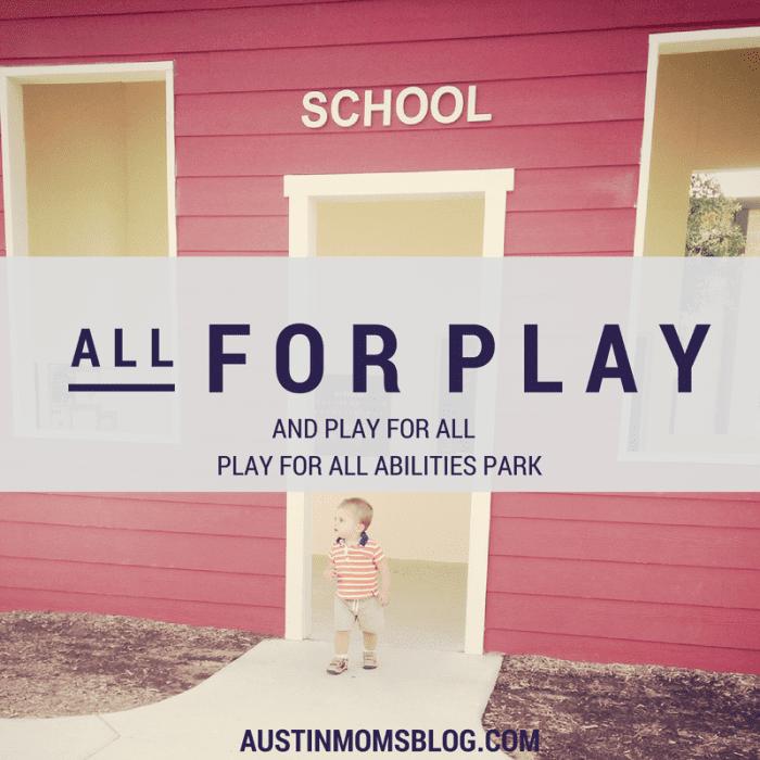 austin-moms-blog-play-for-all-abilities-park