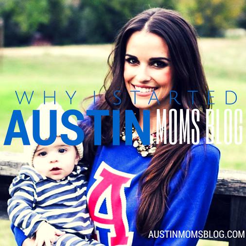 austin-moms-blog-why-i-started-amb
