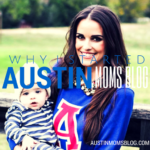 One Mom at a Time: How Austin Moms Blog Changed My Life