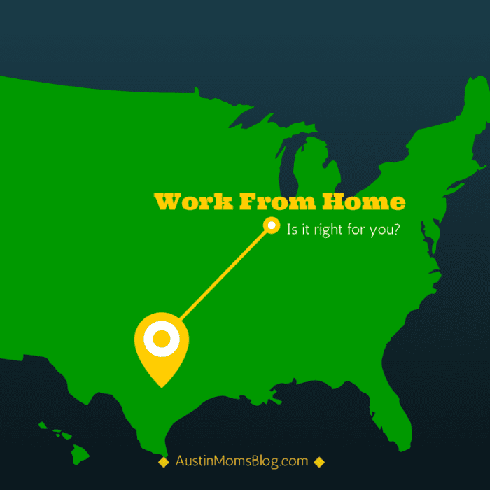austin-moms-blog-work-from-home-is-it-right-for-you