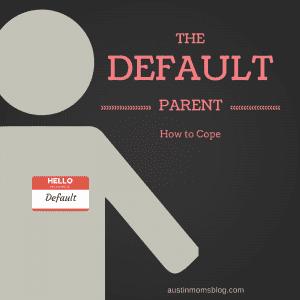 austin-moms-blog-default-parenting-how-to-cope
