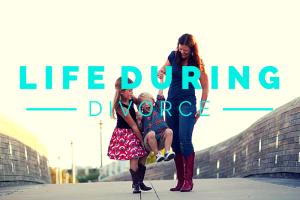 austin-moms-blog-life-during-a-divorce