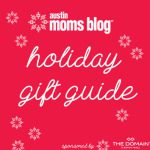 Austin Moms Blog Holiday Gift Guide