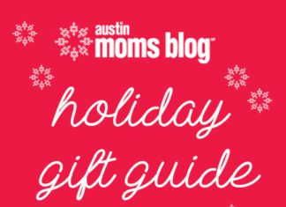 Holiday Gift Guide | Austin Moms Blog | Local Austin Gifts